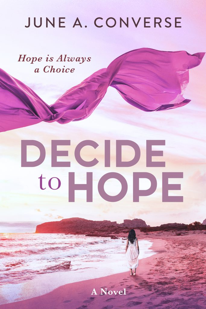 cover Decide to Hope by June A. Converse - woman walking on the beach
