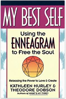 My Best Self - Using the Enneagram to Free the Soul