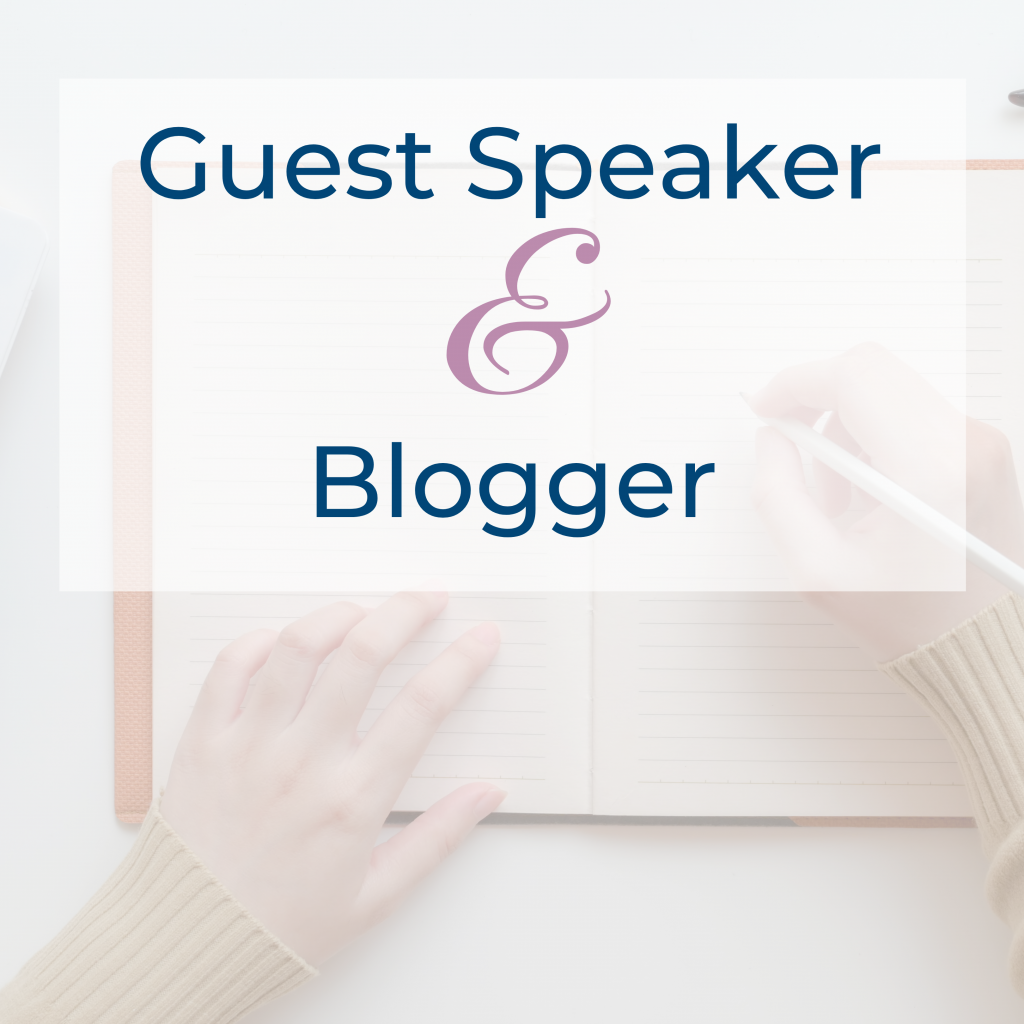 Guest Speaker and Blogger
